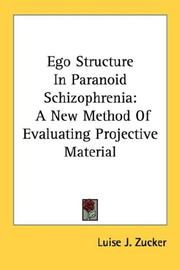 Cover of: Ego Structure In Paranoid Schizophrenia | Luise J. Zucker