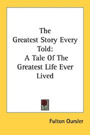 Cover of: The Greatest Story Every Told