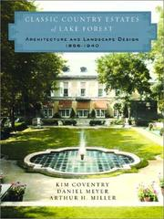 Cover of: Classic Country Estates of Lake Forest | Kim Coventry