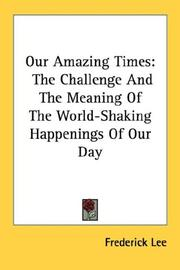 Cover of: Our Amazing Times | Frederick Lee