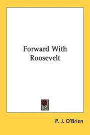 Cover of: Forward With Roosevelt | P. J. O