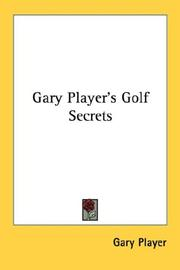 Cover of: Gary Player's golf secrets