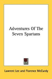 Cover of: Adventures Of The Seven Spartans | Lawrent Lee