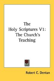 Cover of: The Holy Scriptures V1 | Robert C. Dentan