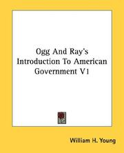 Cover of: Ogg And Ray's Introduction To American Government V1