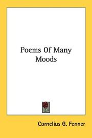 Cover of: Poems Of Many Moods | Cornelius G. Fenner