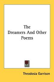 Cover of: The Dreamers And Other Poems | Theodosia Garrison