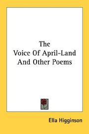 Cover of: The voice of April-land, and other poems