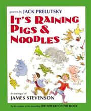Cover of: It's raining pigs & noodles: poems