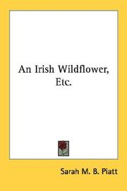 Cover of: An Irish wild-flower, etc