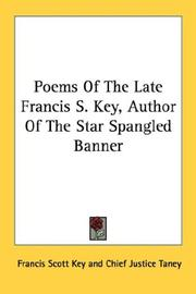 Cover of: Poems Of The Late Francis S. Key, Author Of The Star Spangled Banner