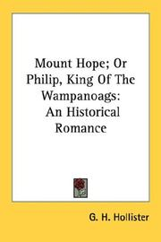 Cover of: Mount Hope; Or Philip, King Of The Wampanoags: An Historical Romance