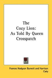 Cover of: The cozy lion: as told by Queen Crosspatch