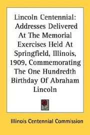 Cover of: Lincoln Centennial | Illinois. Centennial Commission.