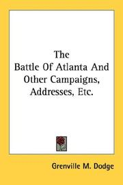 Cover of: The Battle Of Atlanta And Other Campaigns, Addresses, Etc