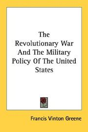 Cover of: The Revolutionary War And The Military Policy Of The United States