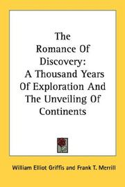 Cover of: The romance of discovery: a thousand years of exploration and the unveiling of continents