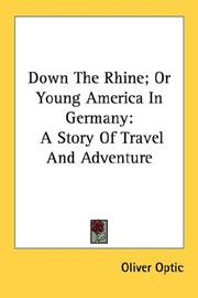Cover of: Down The Rhine; Or Young America In Germany