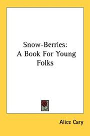 Cover of: Snow-berries: A book for young folks.