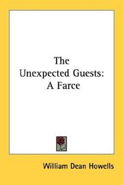 Cover of: The unexpected guests: a farce