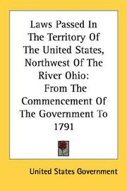 Cover of: Laws Passed In The Territory Of The United States, Northwest Of The River Ohio
