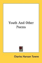 Cover of: Youth And Other Poems | Charles Hanson Towne