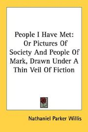 Cover of: People I Have Met | Nathaniel Parker Willis