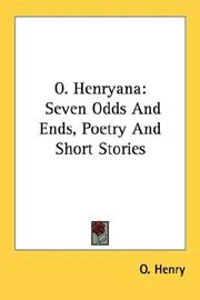 Cover of: O. Henryana: seven odds and ends, poetry and short stories