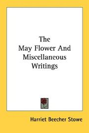 Cover of: The May flower, and miscellaneous writings