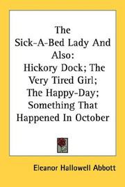 Cover of: The Sick-A-Bed Lady And Also