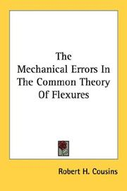 The Mechanical Errors In The Common Theory Of Flexures by Robert H. Cousins