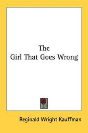 Cover of: The Girl That Goes Wrong