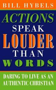 Cover of: Actions Speak Louder Than Words: Living Christianity