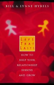 Cover of: Love that lasts: how to help your relationship survive and grow