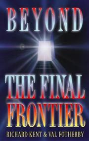 Cover of: Beyond the Final Frontier | Richard Kent