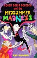 Cover of: Count Boris Bolescu and the Midsummer Madness