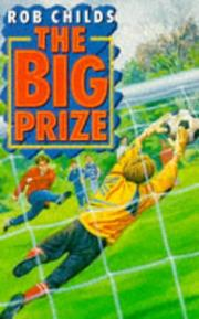 Cover of: The Big Prize | Rob Childs