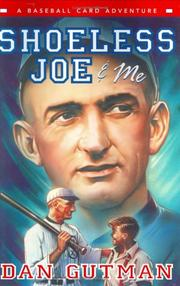 Shoeless Joe & me by Dan Gutman