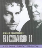 Cover of: King Richard II (BBC Radio Collection) by William Shakespeare