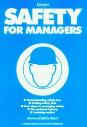 Cover of: Safety for Managers (Gower Health and Safety Workbook) (Gower Health and Safety Workbook) (Gower Health and Safety Workbook)