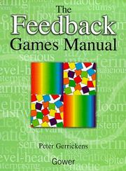 Cover of: The Feedback Games Manual | Peter Gerrickens