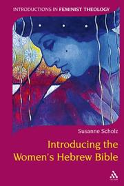 Cover of: Introducing the Women's Hebrew Bible (Introductions in Feminist Theology)