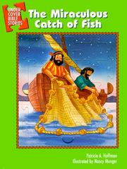 Cover of: The Miraculous Catch of Fish (Undercover Bible Story Series) | Patricia A. Hoffman