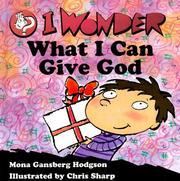 Cover of: I Wonder What I Can Give God (I Wonder Series)