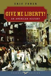 Cover of: Give Me Liberty! | Eric Foner