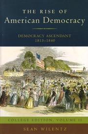 Cover of: The Rise of American Democracy: Democracy Ascendant, 1815-1840