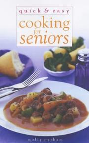 Cover of: Quick and Easy Cooking for Seniors