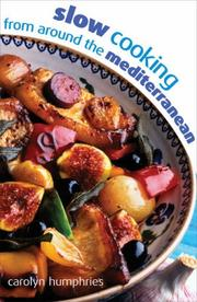 Cover of: Slow Cooking from Around the Mediterranean | Carolyn Humphries