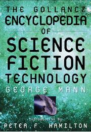 Cover of: The Gollancz Encyclopedia of SF Technology | George Mann