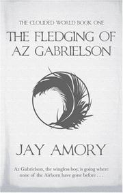 Cover of: The Fledging of Az Gabrielson (The Clouded World) | Jay Amory